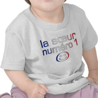 La Sœur Numéro 1 ( Number 1 Sister in French ) Shirts