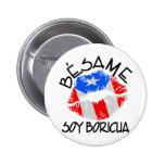 La soja Boricua de Besame me besa que soy puertorr Pin