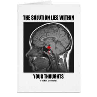 La solución miente dentro de sus pensamientos (la  tarjeta