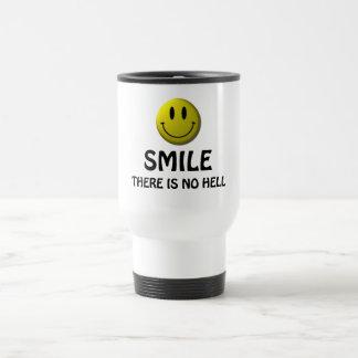 La sonrisa, allí no es ningún infierno taza térmica