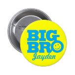 La sonrisa Bro grande nombró la insignia del botón Pin
