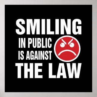 La sonrisa en público está contra la ley póster