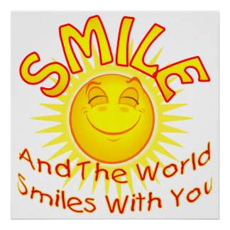 La sonrisa y el mundo sonríe con usted (2) póster