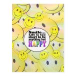 La sonrisa y sea feliz postal