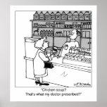 ¿La sopa de pollo es mi prescripción? Poster