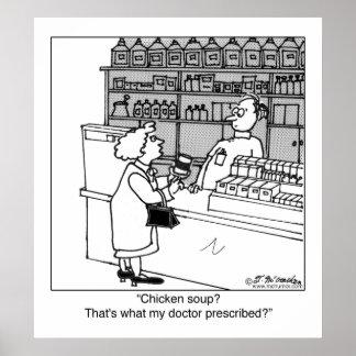¿La sopa de pollo es mi prescripción? Póster