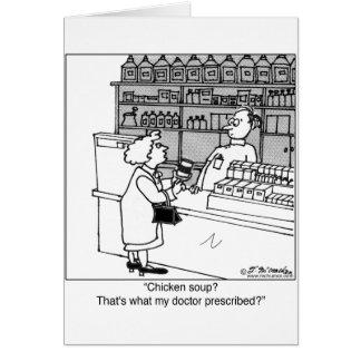 ¿La sopa de pollo es mi prescripción? Tarjetas