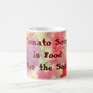 La sopa del tomate es comida para el alma tazas