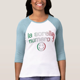 La Sorella Numero 1 - Number 1 Sister in Italian Tee Shirts