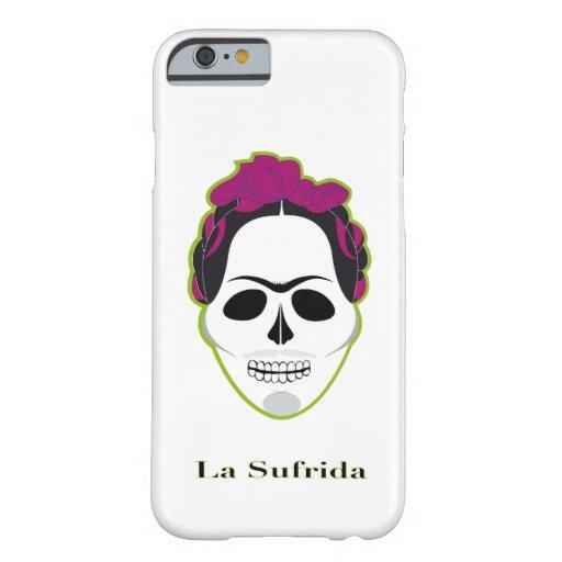 La Sufrida Barely There iPhone 6 Case