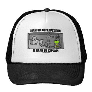 La superposición de Quantum es dura de explicar Gorras De Camionero