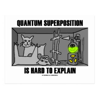 La superposición de Quantum es dura de explicar Postales