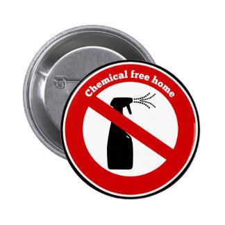 La sustancia química libera a casa pin redondo de 2 pulgadas