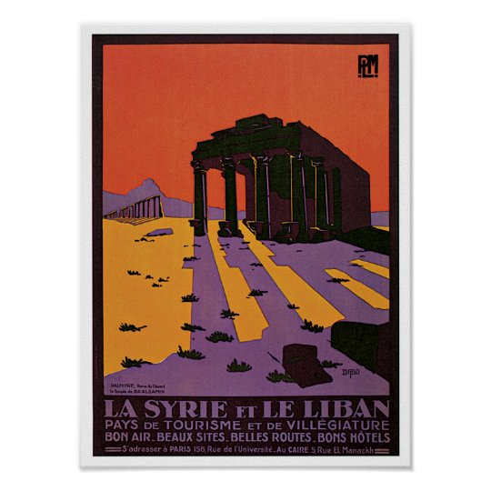La Syrie et Le Liban (Syria and Lebanon) Poster