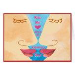 La tarjeta del día de San Valentín me besa aprisa