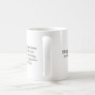 La taza #3 del gamberro - sea demasiado brillante