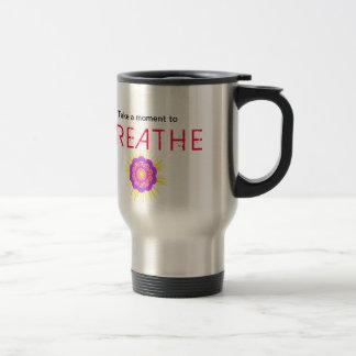 La taza con decir, tarda un momento para respirar