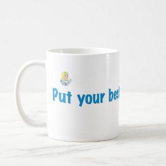 """La taza con """"puso el logotipo de sus mejores"""