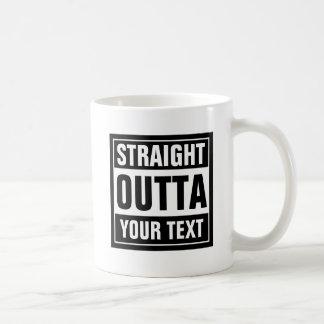 La taza de café RECTA de OUTTA el | crea su propia