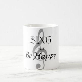"""La taza de la música """"canta y sea feliz """""""