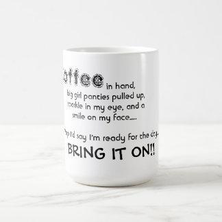 """La taza/la cita """"lo trae en """" taza básica blanca"""