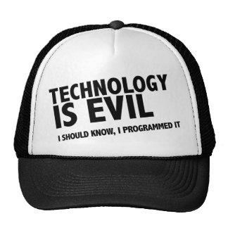 La tecnología es malvada gorras