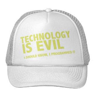 La tecnología es malvada gorro