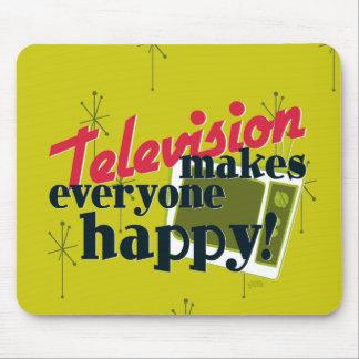 ¡La televisión hace cada uno feliz! Alfombrillas De Raton