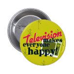 ¡La televisión hace cada uno feliz! Oro de la cose Pins