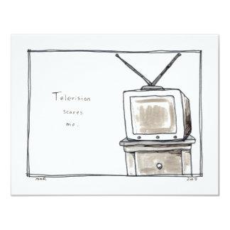 """La televisión TV me asusta arte original simple de Invitación 4.25"""" X 5.5"""""""