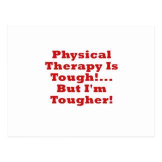 La terapia física es dura pero Im más dura Postales