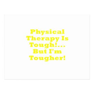 La terapia física es dura pero Im más dura Tarjeta Postal