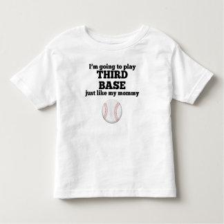 La tercera base tiene gusto de mi mamá playeras
