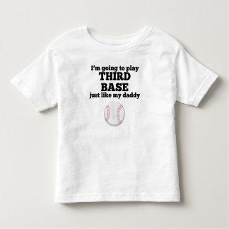 La tercera base tiene gusto de mi papá playera
