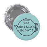La tetera británica de los robots pin redondo de 1 pulgada