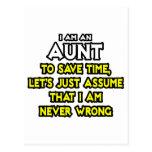 La tía… asume que nunca soy incorrecto tarjeta postal