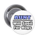La tía… estropeará para los abrazos pins