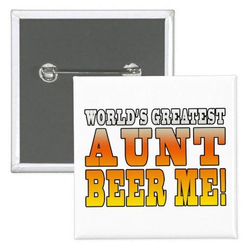 La tía más grande Beer Me de las tías de los mundo Pins