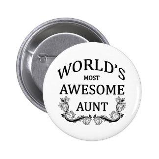 La tía más impresionante del mundo pin redondo de 2 pulgadas