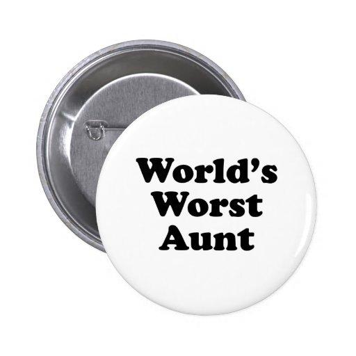 La tía peor del mundo pin