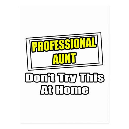 La tía profesional… no intenta esto en casa postales