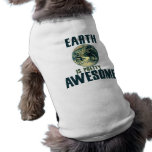La tierra es bonito impresionante camisetas de perro