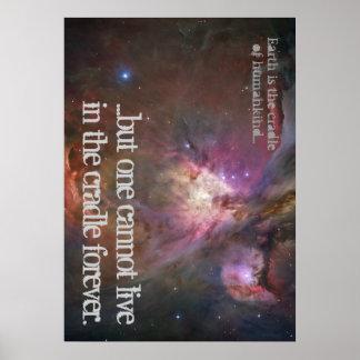 La tierra es la cuna de la humanidad… póster