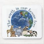 La tierra es nuestra ecología Mousepad de la casa  Alfombrilla De Raton