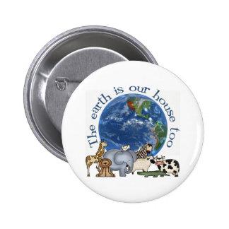 La tierra es nuestro botón de la casa también