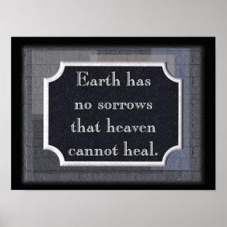 La tierra no tiene ningún dolor - impresión póster