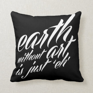 la tierra sin arte es apenas 'eh almohada