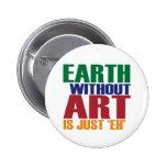 La tierra sin arte está apenas Eh Pin