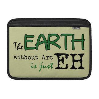 La tierra sin arte fundas MacBook