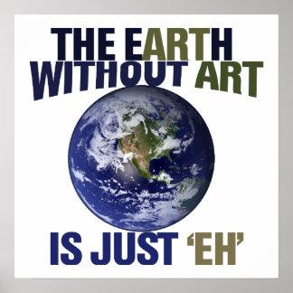 La tierra sin arte impresiones